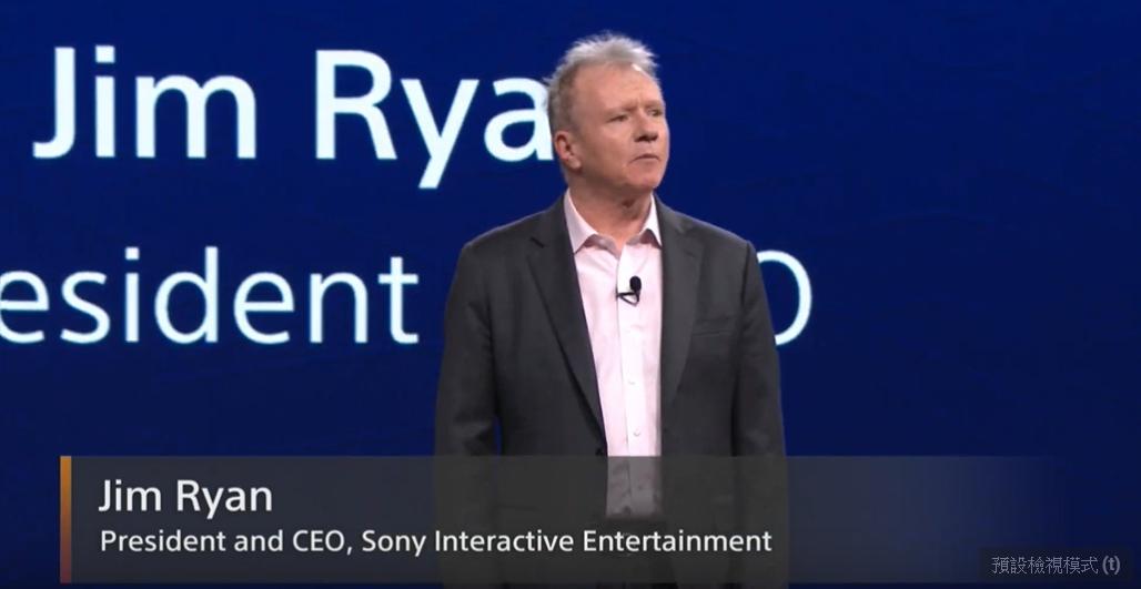 索尼互動娛樂總裁暨CEO Jim Ryan。